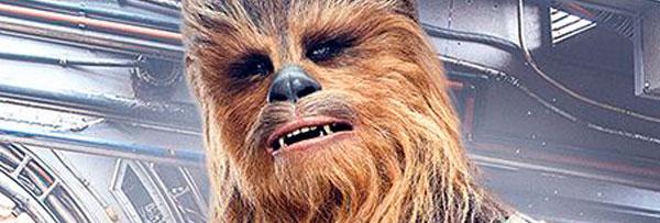 """Chewbacca, protagonista de 'Han Solo: Una historia de Star Wars', te desafía a """"rugir por el cambio"""""""